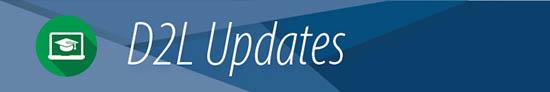 D2L Updates