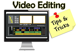 video editing tips and tricks